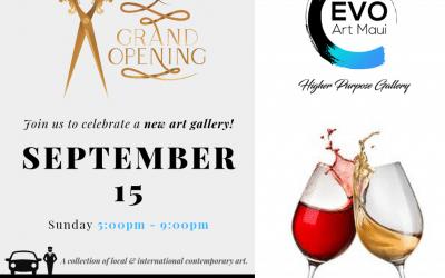 Evo Art Maui Grand Opening!